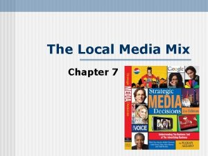 The Local Media Mix Chapter 7 The Local