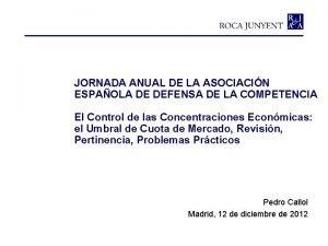 JORNADA ANUAL DE LA ASOCIACIN ESPAOLA DE DEFENSA