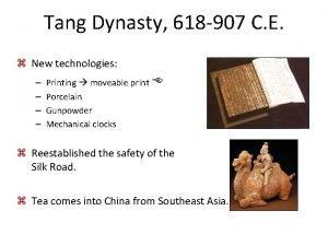 Tang Dynasty 618 907 C E z New