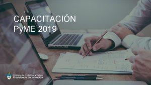 CAPACITACIN Py ME 2019 1 2 CAPACITACIN Py
