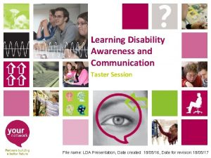 Learning Disability Awareness and Communication Taster Session File