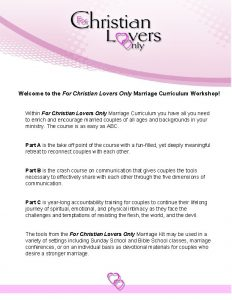 Welcome to the For Christian Lovers Only Marriage