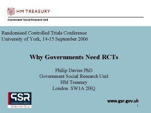Government Social Research Unit Randomised Controlled Trials Conference