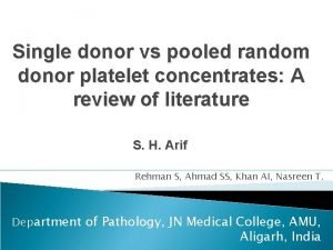 Single donor vs pooled random donor platelet concentrates