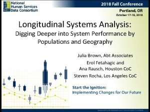 Longitudinal Systems Analysis Digging Deeper into System Performance