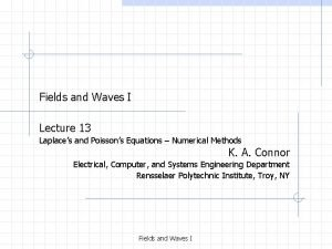 Fields and Waves I Lecture 13 Laplaces and