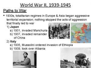 World War II 1939 1945 Paths to War