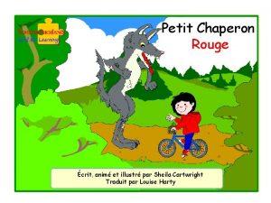 Petit Chaperon Rouge crit anim et illustr par