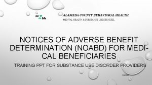 ALAMEDA COUNTY BEHAVIORAL HEALTH MENTAL HEALTH SUBSTANCE USE
