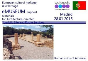 European cultural heritage e Heritage e MUSEUM Support