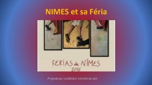 NIMES et sa Fria Propos par Jackdidier clichs