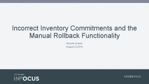 Incorrect Inventory Commitments and the Manual Rollback Functionality