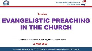 Deeper Christian Life Ministry The Netherlands Seminar EVANGELISTIC