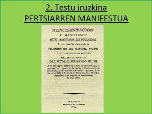2 Testu iruzkina PERTSIARREN MANIFESTUA 2 TESTUA PERTSIARREN