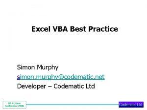 Excel VBA Best Practice Simon Murphy simon murphycodematic