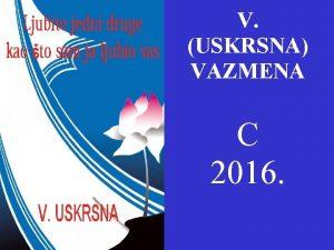 NEDJELJA DOBROG PASTIRA V USKRSNA VAZMENA C 2016