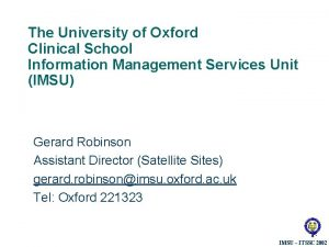 The University of Oxford Clinical School Information Management