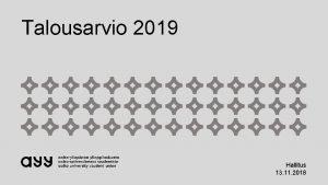 Talousarvio 2019 Hallitus 13 11 2018 Talousarvio 2019