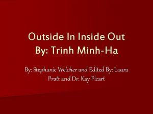 Outside In Inside Out By Trinh MinhHa By