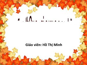 Gio vin H Th Minh KIM TRA BI