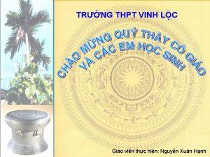 TRNG THPT VINH LC Gio vin thc hin