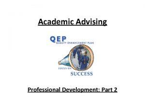 Academic Advising Professional Development Part 2 PCC Advising