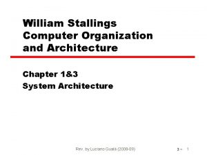 William Stallings Computer Organization and Architecture Chapter 13