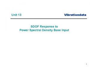 Unit 13 Vibrationdata SDOF Response to Power Spectral