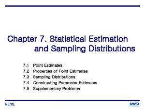 Chapter 7 Statistical Estimation and Sampling Distributions 7