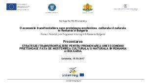 Heritage for ROBG economy O economie transfrontaliera care