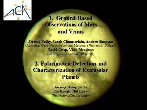 1 GroundBased Observations of Mars and Venus Jeremy