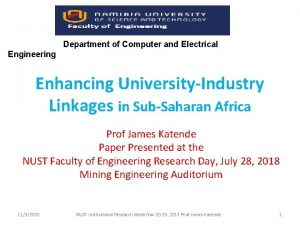 Department of Computer and Electrical Engineering Enhancing UniversityIndustry