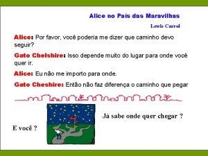 Alice no Pas das Maravilhas Lewis Carrol Alice