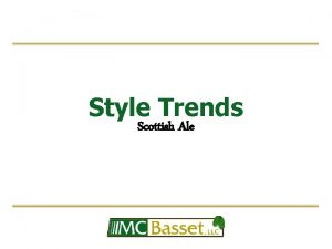 Style Trends Scottish Ale Style History Scottish ales