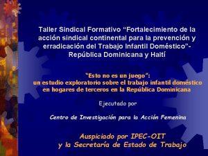 Taller Sindical Formativo Fortalecimiento de la accin sindical