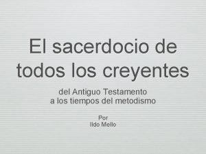 El sacerdocio de todos los creyentes del Antiguo
