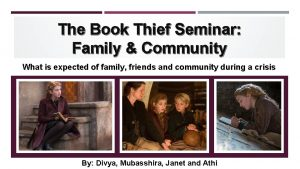 The Book Thief Seminar Family Community What is