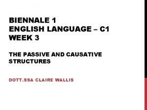 BIENNALE 1 ENGLISH LANGUAGE C 1 WEEK 3