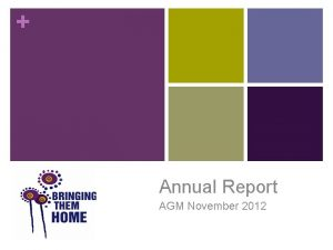 Annual Report AGM November 2012 BTHC Strengths seen