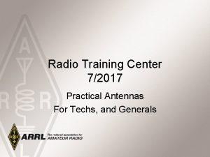 Radio Training Center 72017 Practical Antennas For Techs