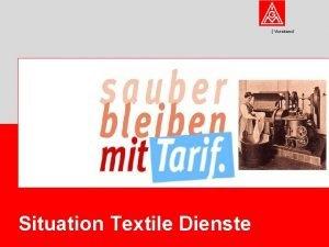 Vorstand Situation Textile Dienste Die Branche Vorstand Textile