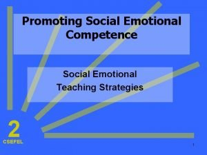 Promoting Social Emotional Competence Social Emotional Teaching Strategies