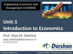 Engineering Economics and Management 2130004 Unit1 Introduction to
