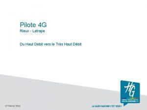 Pilote 4 G Rieux Latrape Du Haut Dbit