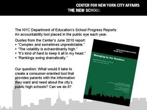 The NYC Department of Educations School Progress Reports