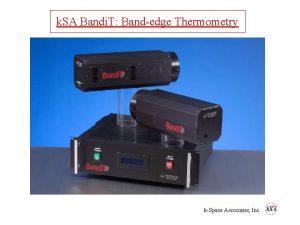 k SA Bandi T Bandedge Thermometry kSpace Associates