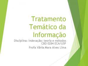Tratamento Temtico da Informao Disciplina Indexao teoria e