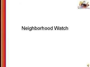 Neighborhood Watch Temas Qu es Neighborhood Watch La