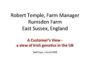 Robert Temple Farm Manager Rumsden Farm East Sussex