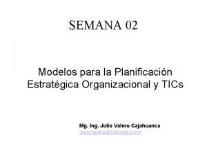 SEMANA 02 Modelos para la Planificacin Estratgica Organizacional